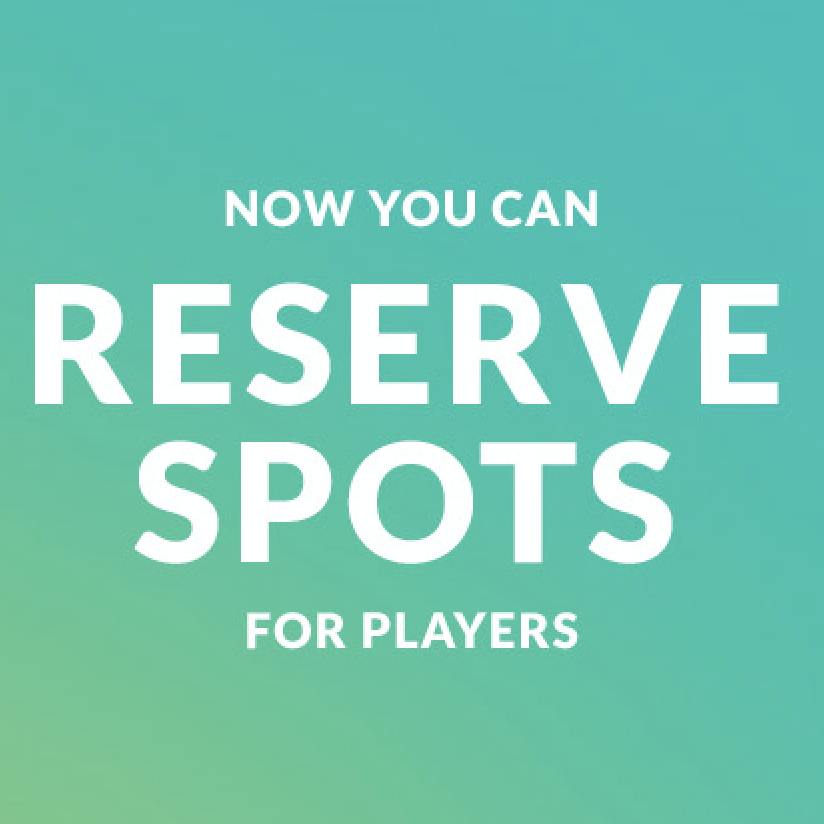 New Update! Reserve Spots for players (even those not on Rovo)